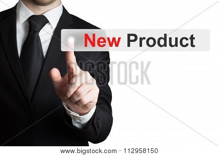Businessman Pushing Flat Touchscreen Button New Product