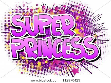 Super Princess - Comic book style word