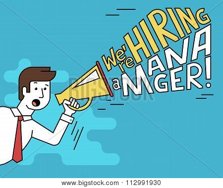 male employer shouting into megaphone about hiring a manager