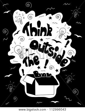 Think outside the box calligraphy. black and white inspirational motivational poster