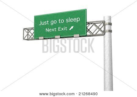 Highway Sign - Just Go To Sleep
