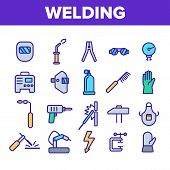 Welding Equipment Linear Icons Set. Construction, Welding, Brazing Tools, Stuff Thin Line Icons Coll poster