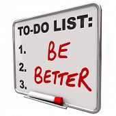 The words Be Better on a dry erase board to tell you to improve in your health or in skills to help