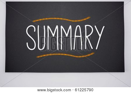 The word summary written on big blackboard