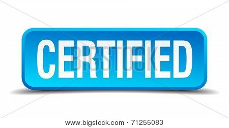 Certified Blue 3D Realistic Square Isolated Button