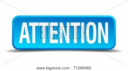 Attention Blue 3D Realistic Square Isolated Button