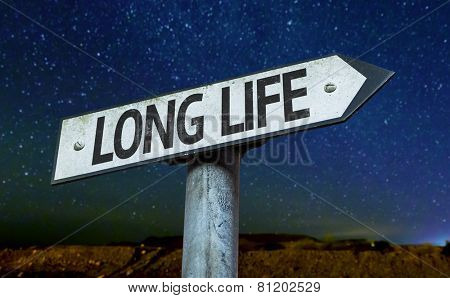 Long Life sign with a beautiful night background