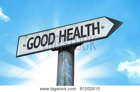 Good Health sign with sky background