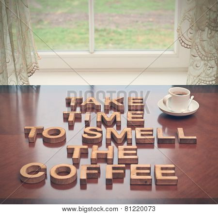 Take time to smell coffee