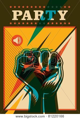 Party poster design with fist. Vector illustration.