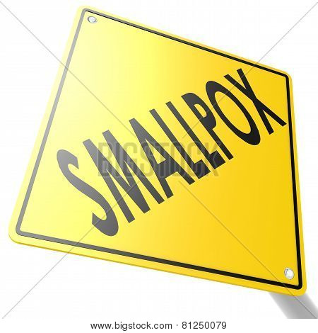 Smallpox Road Sign