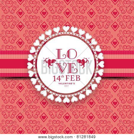 Beautiful frame with text Love for 14th Feb, Happy Valentines Day celebration on seamless floral background.