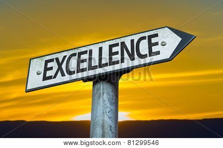 Excellence sign with a sunset background