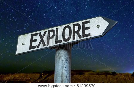 Explore sign with a beautiful night background