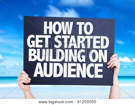 How To Get Started Building on Audience card with beach background