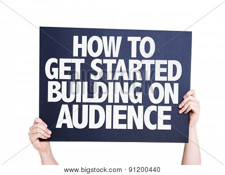 How To Get Started Building on Audience card isolated on white