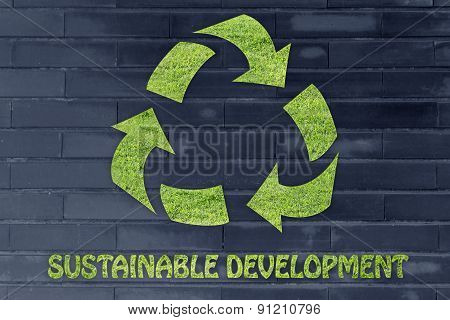 Sustainable Development: Recycle Symbol Made Of Grass