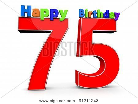 The Big Red Number 75 With Happy Birthday