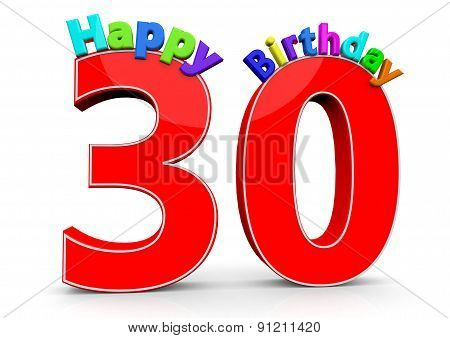 The Big Red Number 30 With Happy Birthday