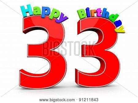 The Big Red Number 33 With Happy Birthday