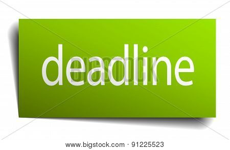 Deadline Green Paper Sign On White Background