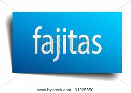 Fajitas Blue Paper Sign On White Background