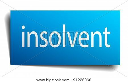Insolvent Blue Paper Sign On White Background