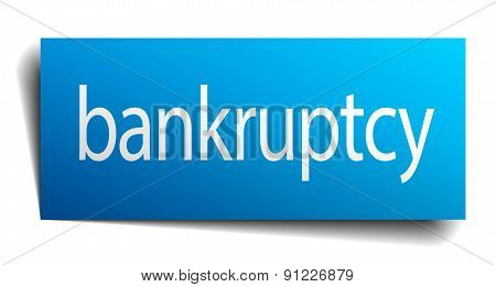 Bankruptcy Blue Square Isolated Paper Sign On White