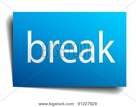 Break Blue Square Isolated Paper Sign On White