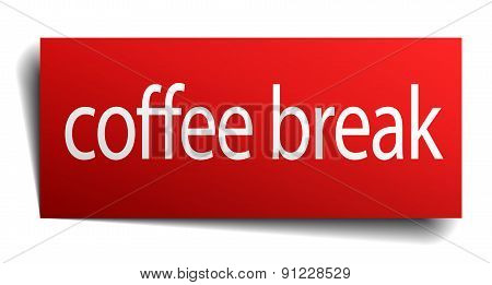 Coffee Break Red Paper Sign Isolated On White