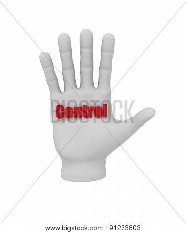3D White Human Hand Holding The Word Control 3D. White Background.
