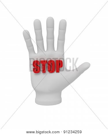 3D White Human Hand Holding The Word Stop 3D. White Background.
