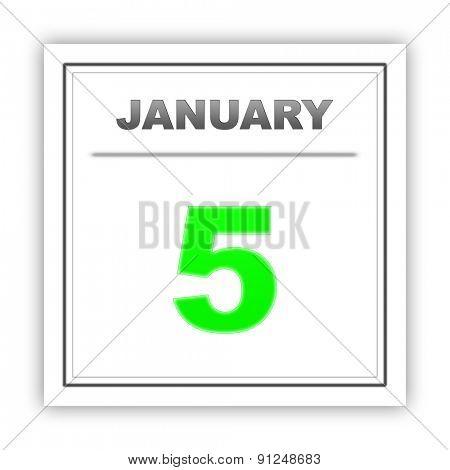 January 5. Day on the calendar. 3d