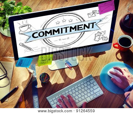 Commitment Devotion Dedication Conviction Concept