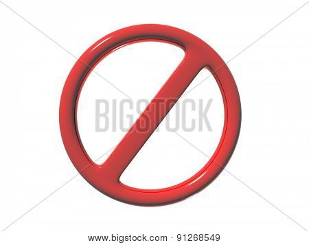 prohibition sign on a white background. 3d