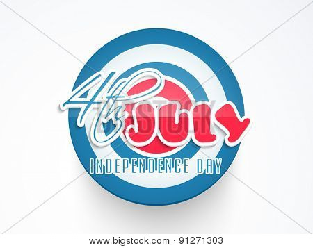 Sticker, tag or label on white background for 4th of July, American Independence Day celebration.
