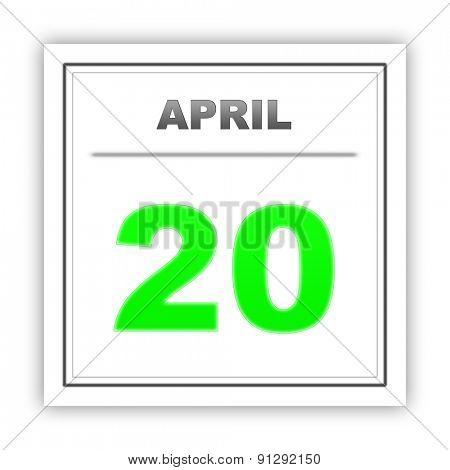 April 20. Day on the calendar. 3d