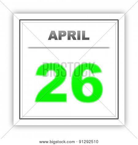 April 26. Day on the calendar. 3d