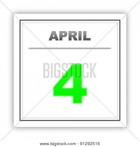 April 4. Day on the calendar. 3d