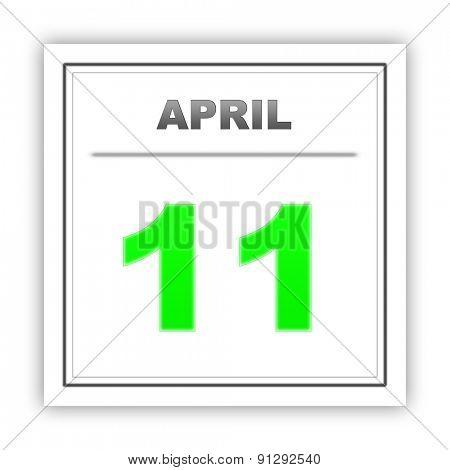 April 11. Day on the calendar. 3d