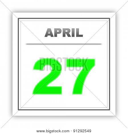 April 27. Day on the calendar. 3d
