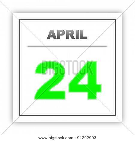 April 24. Day on the calendar. 3d