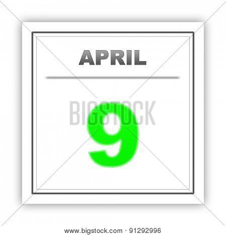 April 9. Day on the calendar. 3d