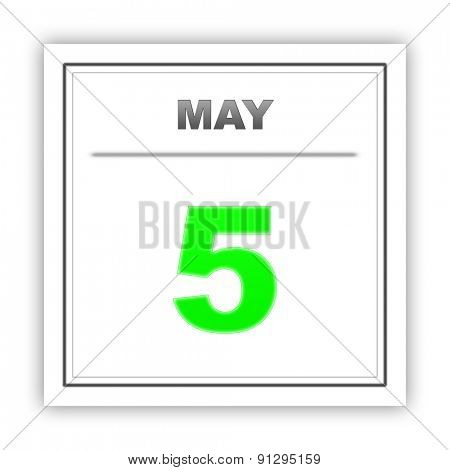 May 5. Day on the calendar. 3d