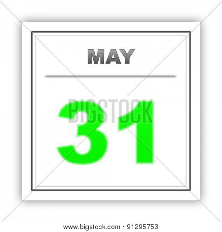 May 31. Day on the calendar. 3d