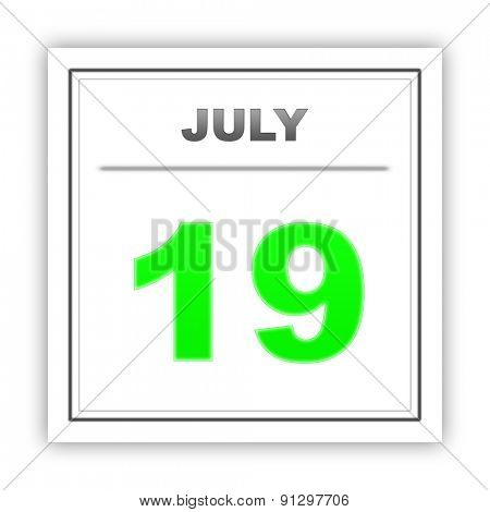 July 19. Day on the calendar. 3d