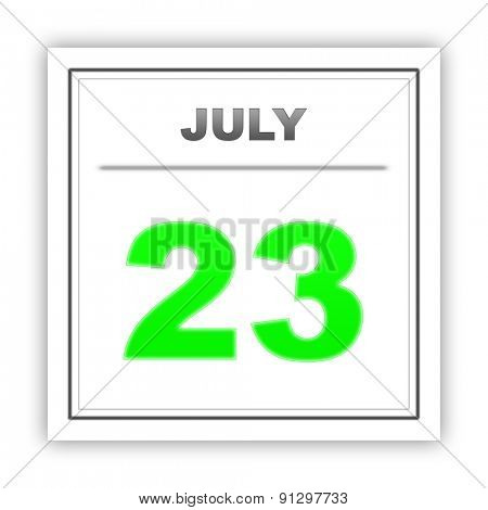 July 23. Day on the calendar. 3d
