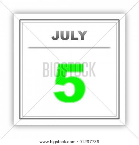 July 5. Day on the calendar. 3d