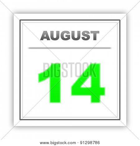August 14. Day on the calendar. 3d