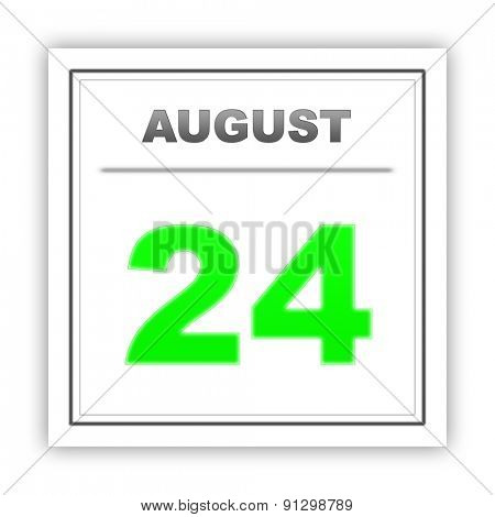 August 24. Day on the calendar. 3d